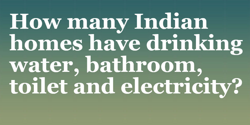 Electricity, sanitation and drinking water: India's growth story